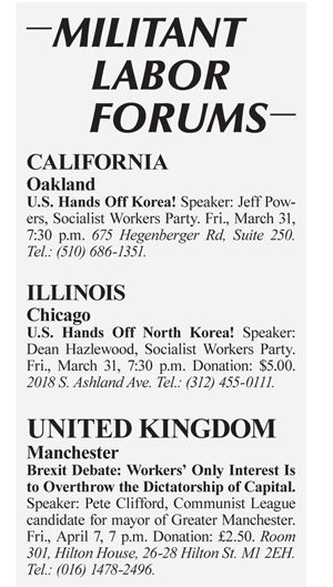 Militant Labor Forums this week